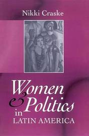 Women and Politics in Latin America by Nikki Craske image