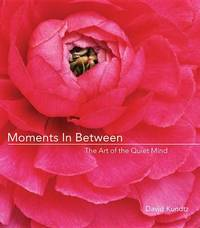 Moments in Between by J David Kundtz