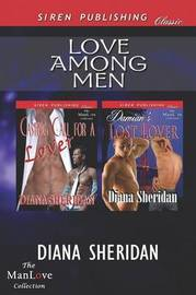 Love Among Men [Casting Call for a Lover by Diana Sheridan
