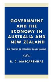 Government and the Economy in Australia and New Zealand by R.C. Mascarenhas