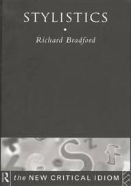 Stylistics by Richard Bradford