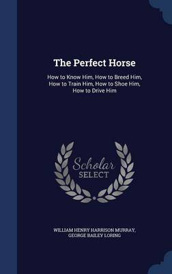 The Perfect Horse by William Henry Harrison Murray