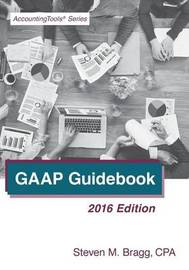 GAAP Guidebook by Steven M. Bragg