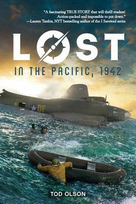 Lost in the Pacific, 1942: Not a Drop to Drink (Lost #1), Volume 1 by Tod Olson