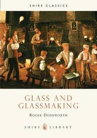 Glass and Glassmaking by Roger Dodsworth image