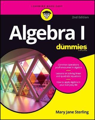 Algebra I For Dummies by Mary Jane Sterling image