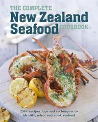 The Complete New Zealand Seafood Cookbook by Auckland Seafood School image