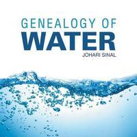 Genealogy of Water by Johari Sinal