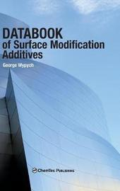 Databook of Surface Modification Additives by George Wypych