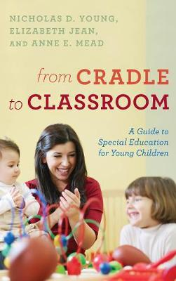 From Cradle to Classroom by Nicholas D. Young image