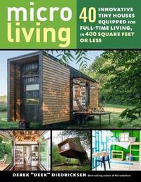Micro Living by Derek Diedricksen image