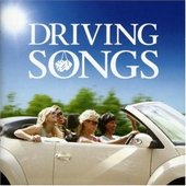 Driving Songs by Various