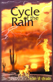 Cycle of the Rain by Ron D. Drain image