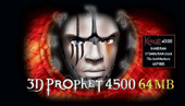 3D PROPHET 4500XT + TV OUT-64MB AGP & MYST III for PC