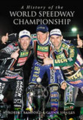 A History of the World Speedway Championship by Robert Bamford image