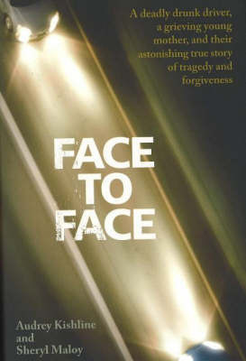 Face to Face by Audrey Kishline