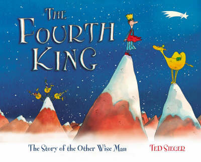The Fourth King by Ted Sieger
