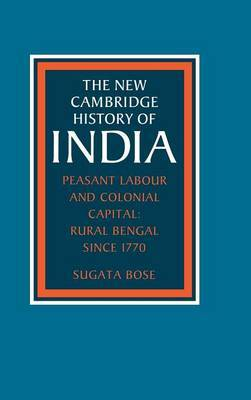 Peasant Labour and Colonial Capital by Sugata Bose image