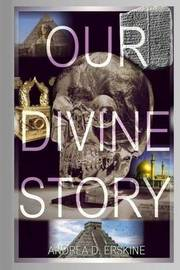 Our Divine Story by Andrea Erskine