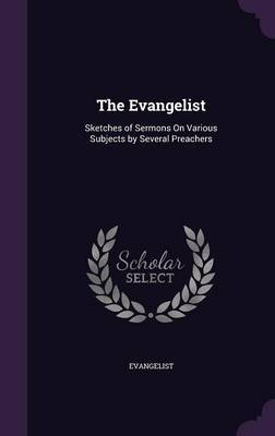The Evangelist by Evangelist