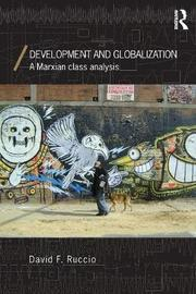 Development and Globalization by David F. Ruccio