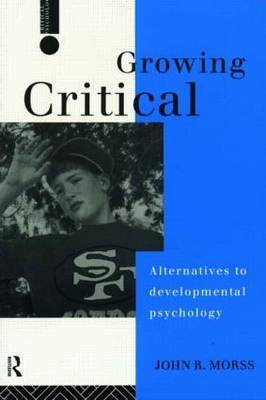 Growing Critical by John R. Morss