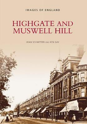Highgate and Muswell Hill by Joan Schwitzer
