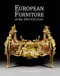 19th Century European Furniture by Christopher Payne