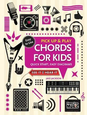 Chords for Kids (Pick Up and Play) by Jake Jackson