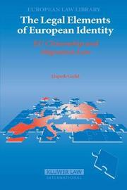 The Legal Elements of European Identity by Elspeth Guild