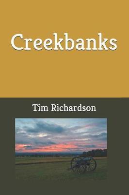 Creekbanks by Tim Richardson