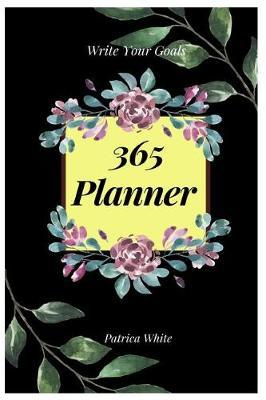 365 Planner by Patrica White