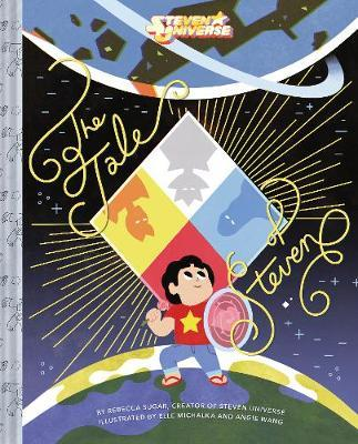 Steven Universe: The Tale of Steven by Rebecca Sugar
