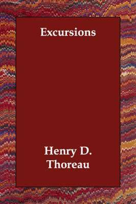 Excursions by Henry D Thoreau image