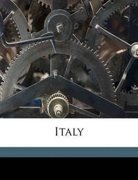 Italy Volume 1 by Lady 1783 Morgan