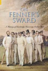 On Fenner's Sward by Giles Phillips image