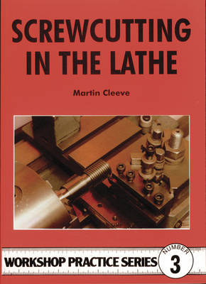 Screw-cutting in the Lathe by Martin Cleeve image