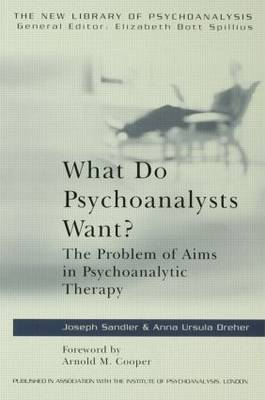 What Do Psychoanalysts Want? by Anna Ursula Dreher