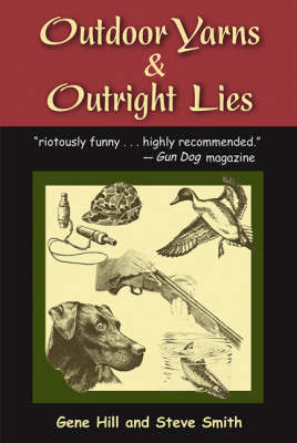 Outdoor Yarns and Outright Lies by Gene Hill image