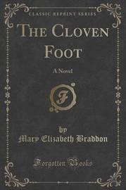 The Cloven Foot by Mary , Elizabeth Braddon