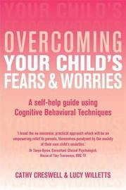 Overcoming Your Child's Fears and Worries by Cathy Creswell image