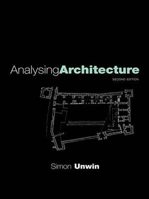 Analysing Architecture by Simon Unwin