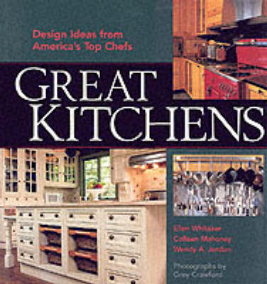 Great Kitchens by Ellen Whitaker image