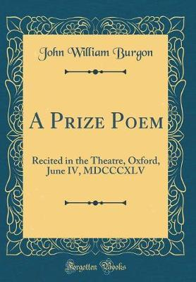 A Prize Poem by John William Burgon image