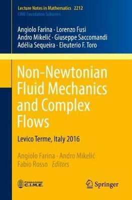 Non-Newtonian Fluid Mechanics and Complex Flows | Angiolo