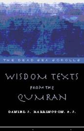 Wisdom Texts from Qumran by Daniel J Harrington image