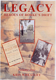 Legacy: Heroes of Rorke's Drift: v. 1 by Kris Wheatley image