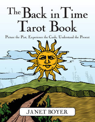 Back in Time Tarot Book by Janet Boyer image
