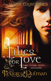 Janna Mysteries 3: Lilies for Love by Felicity Pulman image