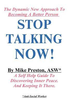 Stop Talking Now! by Mike Preston image